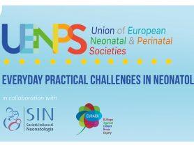 Ευρωπαϊκό Συνέδριο της UENPS (Union οf European Neonatal & Perinatal Societies) με θέμα: «Everyday Practical Challenges in Neonatology»